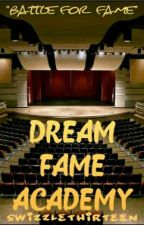 Dream Fame Academy by SwizzleThirteen