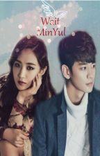 Wait ( MinYul ) by TrnHu74