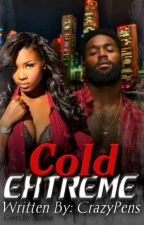 Cold Extreme Book 1  (Urban Book) The Betrayal, & Fall (Heavy edited #imvuauthor by CrazyPens