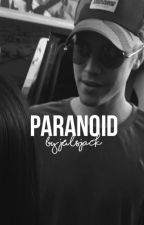 PARANOID ◦ j.b (NOWA WERSJA) by disconcertingly