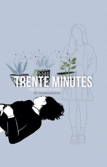 Trente minutes