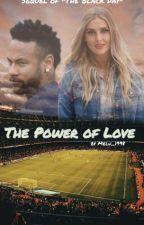 Power of Love (Fortsetzung Zu ....und dann kam dieser Tag) by MelinaBartra
