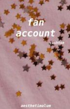 fan account ❀ cashton by aesthetimalum