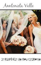 As madrinhas do Meu Casamento by AnntonietaValle