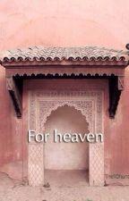 من أجل الجنة | FOR HEAVEN by The10hunters