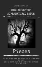 PSYCH : Pieces #1 by anthazagoraphobia