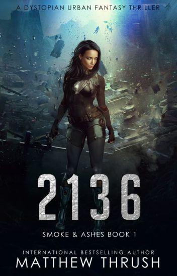 2136 - A Post Apocalyptic Novel