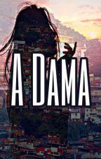 A DAMA by Querenfernandes