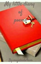 My little diary of poems by mujahida4evr