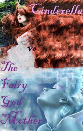 Cinderella vs. the Fairy Godmother (sequel) by LaurenDMSmith