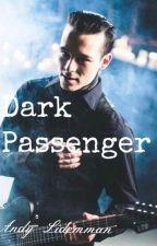 Dark Passenger by FeuerUndWasser