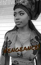 Vengeance ! [En Correction] by Lefanhissa