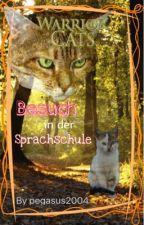 Warrior Cats  Besuch in der Sprachschule by pegasus2004