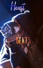 ·~♡HeartBeats♡~· by Evangeline_Blue