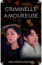 criminelle amoureuse de Bts(jungkook) by dance0every0where