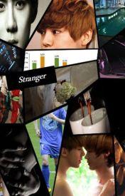 Stranger by hunhantasy