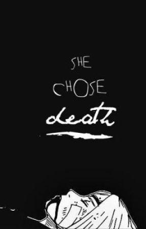 She Chose Death    Naruto Fanfic by Hanami_Ibara