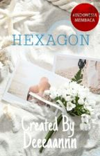 HEXAGON by Deeeaannn