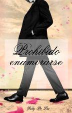 Prohibido Enamorarse by GabyDeLee