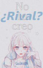 ¿Rival? No lo creo ||Uta no prince-sama||EN EMISIÓN|| by LadyFujoshii