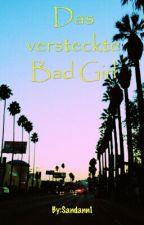 Das versteckte Bad Girl by Sandann1