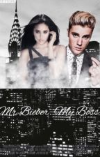 Mr. Bieber: My Boss  by bieberxyeezy