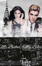 Mr. Bieber: My Boss  by bieberxyeezy