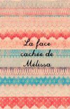 La face cachée de Mélissa _ Rant book by carasomerhalder