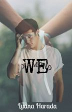 We | Cameron Dallas by LuanaHarada