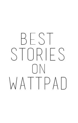Best Stories On Wattpad