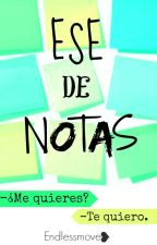 Ese de notas by Endlessmove