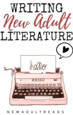 Writing New Adult Literature by NewAdultReads