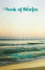 Book Of Stories by JoyGayTrash