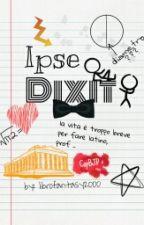 Ipse dixit! by librofantasy2000