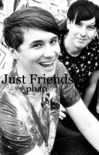 just friends//phan by odetophan