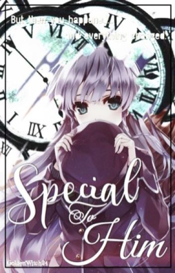 Special to Him || Shokugeki no Souma FF