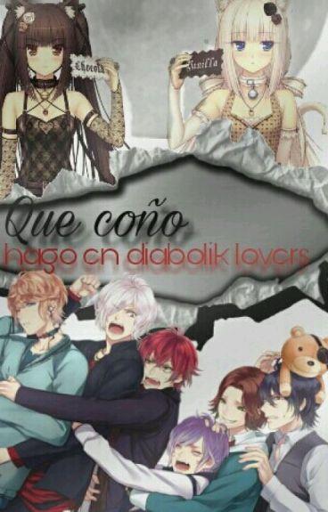 Que coño hago en Diabolik Lovers?!