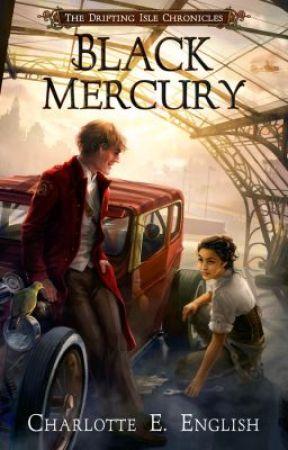 Black Mercury (The Drifting Isle Chronicles) by CharlotteEnglish