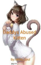 Daddys Abused Kitten by wild_rosie