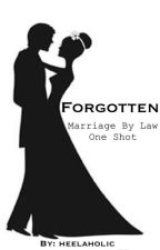 Marriage by Law - One Shot by heelaholic