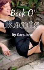 BOOK O' RANTS by SaraJane0311