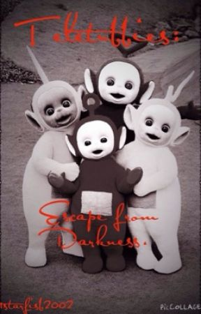Teletubbies: Escape From Darkness by 1starfish