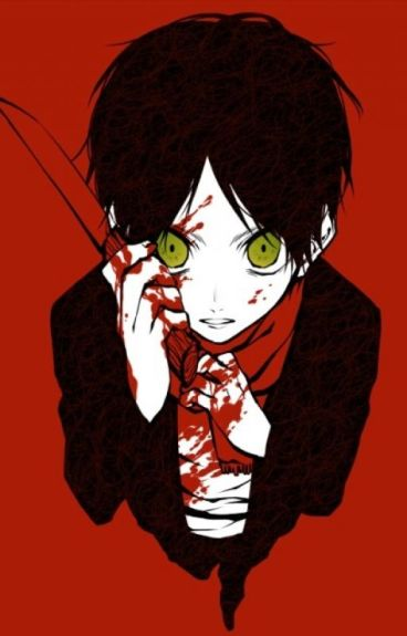 Yandere Eren X Reader (Just enough to kill for)