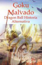 Goku Malvado(PAUSADA) by MatistaT3