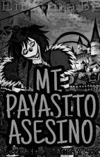 Mi Payasito Asesino♡ (Laughing Jack y Tu) by EnannaBe