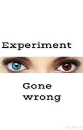 Experiment gone wrong|| Dolan twin fanfic