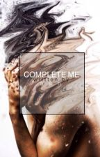 Complete Me || Muke by JootBieber