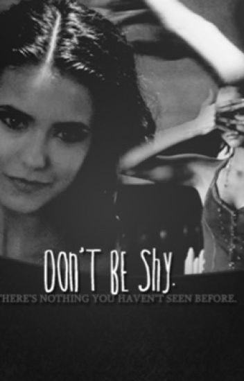 Don't Be Shy: A Kelena Fanfiction