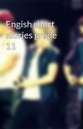 Engish Short Stories Grade 11 Two Words By Isabelle Allende Wattpad