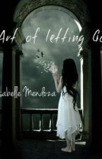 Art of Letting Go by YsabelleMendoza